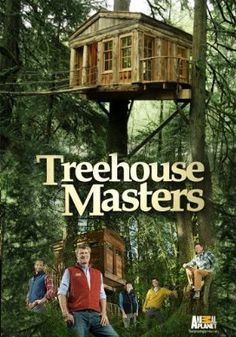"""Treehouse Masters - love this show!  They have """"treehousepoint"""" here on Pinterest too!  New season started Jan 10, 2014!"""