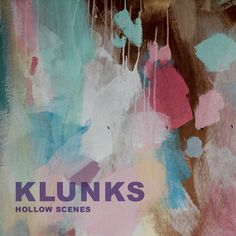 Following last year's Hush Hush Recordings debut, Elastic Forrest, and an appearance in XLR8R's Best New Artists of 2015, Norwegian electronic producer Klunks is set to release his sophomore album, Ho New Artists, Hush Hush, Typography, Album, Watch, Painting, Letterpress, Bracelet Watch, Paintings