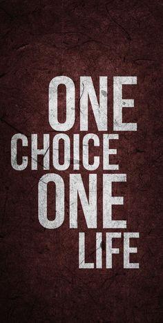One choice, one life : One choice, one life. Inspirational Quotes Wallpapers, Inspirational Quotes For Students, Motivational Quotes Wallpaper, Motivational Quotes For Working Out, Swag Quotes, True Quotes, Words Quotes, Best Quotes, Strong Quotes