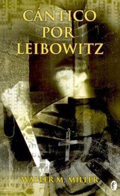 1961 - Cántico por Leibowitz (Walter M. Miller)