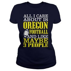 All i care about is oregon football and like maybe 3 people - All I care about is Oregon football and like maybe 3 people football Tshirts Create T Shirt Design, Oregon Football, Football Shirts, T Shirts, Shirt Style, Shirt Designs, Mens Fashion, Celebrations, Graduation