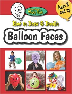 How to Draw & Doodle Balloon Faces Just add a marker, balloons, and a few crayons to the print edition or Kindle ebook of How to Draw & Doodle Balloon Faces for a gift that will keep you and the kids entertained for hours. A free PDF of the practice pages is also available to all readers, so you can draw & doodle as much as you like even when you run out of balloons. http://www.amazon.com/dp/B00R0W3UTO/ http://www.amazon.com/dp/0692353119/