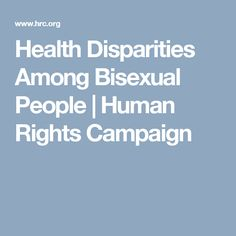 Health Disparities Among Bisexual People | Human Rights Campaign