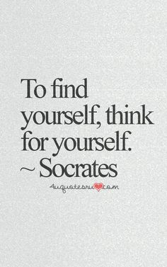 Find Yourself // Think Yourself