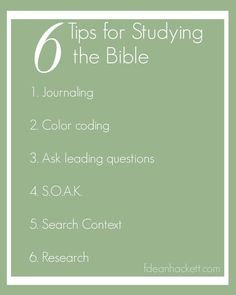 Here are 6 Tips to help with studying the Bible!                                                                                                                                                                                 More