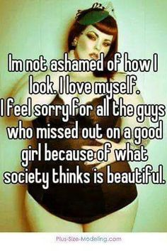 The bbw is beautiful it's society who's ugly xx