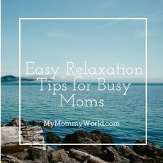 Easy Relaxation Tips