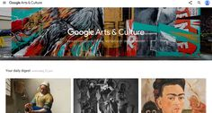 Google arts & Culture -Google Cultural Institute