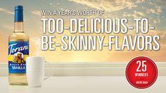Win a Year's Supply of Sugar Free Torani Vanilla Flavor.