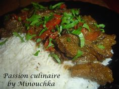Boeuf tikka masala - Inde - Passion culinaire by Minouchka Cooking Recipes, Meat, Passion, Food, Indian Cuisine, Good Food, Recipe Of The World, Chicken, Chef Recipes
