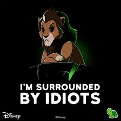 "Get this Disney the Lion King shirt featuring Scar and ""I'm Surrounded by Idiots"" text off for a limited time only! Cute Cartoon Drawings, Cute Animal Drawings, Kawaii Drawings, Disney Drawings, Drawing Disney, Humour Disney, Funny Disney Memes, Disney Quotes, Cute Animal Quotes"