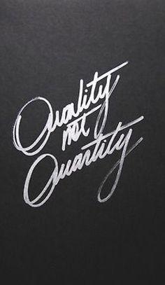 Quality!