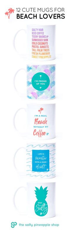 Sweeten your mornings with a splash of the tropics. 12 Best Mugs for Beach Lovers >> https://shop.saltypineapple.ca/collections/all/mugs