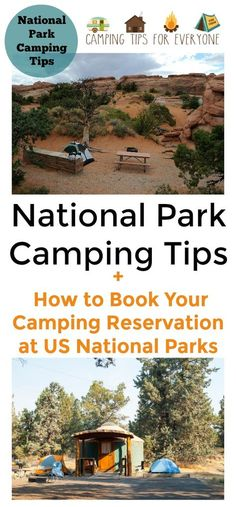 Planning a National Park camping trip? Get your camping tips here + learn about booking your camping reservation at National Parks in the US #camping #campingtips #NationalParks