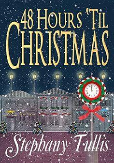 48 Hours 'Til Christmas (Miracle Circle Book 2) by Stephany Tullis, http://www.amazon.com/dp/B00P73OJIO/ref=cm_sw_r_pi_dp_q2BLub1PW7S92
