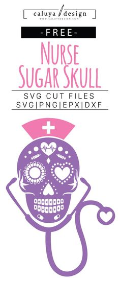 FREE nurse sugar skull SVG cut file, Printable vector clip art download. Free printable clip art, nurse sugar skull. Compatible with Cameo Silhouette, Cricut explore and other major cutting machines. 100% for personal use, only $3 for commercial use. Perfect for DIY craft project with Cricut & Cameo Silhouette, card making, scrapbooking, making planner stickers, making vinyl decals, decorating t-shirts with HTV and more! mothers day SVG cut files, nurse, medic, working woman, sugar skull