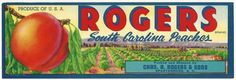 Rogers South Carolina Peaches Crate Label Spartanburg, S. C. Charles A. Rogers #Rogers
