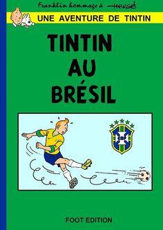 Les Aventures de Tintin - Album Imaginaire - Tintin au Brésil