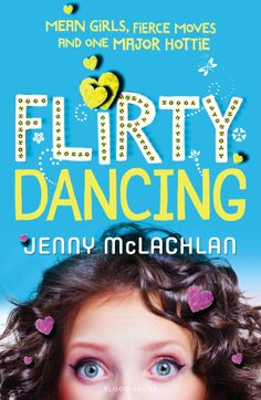 01/12/14 - 07/12/14: 'Flirty Dancing by Jenny McLachlan - Bea Hogg is shy but fiery inside. When national dance competition Starwars comes to her school looking for talent, she wants to sign up. It's just a shame her best friend agreed to enter with school super-cow Pearl Harris. Bea will fight back! But when school hottie, Ollie Matthews, who also happens to be Pearl's boyfriend, decides to enter the competition with Bea, she will have more than a fight on her hands.