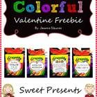 Valentine's Day Free - Show your students how special they are by giving them colorful presents. This is not only sweet but can also be used by the...