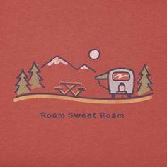 Women's Airstream Sweet Roam Crusher Tee|Life is good .......... Nice: Roam sweet Roam :)