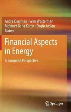 Financial Aspects in Energy: A European Perspective