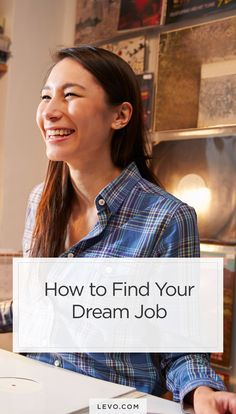 Here's where to start when looking for your dream job. - levo.com #dreamjob #jobseekers