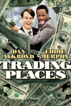 Trading Places. Classic from 1983. The fun begins when the rich and greedy Duke Brothers (Don Ameche and Ralph Bellamy) wager a bet over whether born loser Valentine (Eddie Murphy) could become as successful as the priggish Winthorpe (Dan Akroyd) if circumstances were reversed. Amazon Affiliate Link.