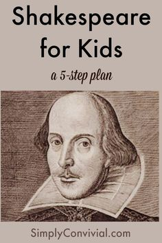 Shakespeare for Kids: An Easy 5-Step Plan - Simply Convivial
