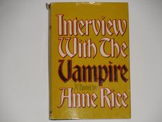 Interview With The Vampire - Anne Rice - Vampire Novel Gothic Horror - Alfred Knopf Book Club Edition 1976 - Vintage Hardcover Fiction Book by notesfromtheattic on Etsy