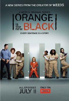 Poster de #OrangeIsTheNewBlack, a nova série Jenji Kohan a mesma criadora de #Weeds. Estreou na Netflix a 11/Julho