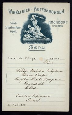 Hôtel de l'Ange, Luzern, Switzerland August 15, 1901  http://menus.nypl.org/menus/14189