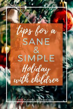 The holiday season is fun, but it's also crazy and chaotic, especially when you have kids.  And regular life continues! Here are my tips to keeping it sane.