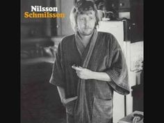 The cover of Harry Nilsson's most critically acclaimed album, Nilsson Schmilsson, shows a disheveled Nilsson wearing a robe, one hand in his pocket and the other holding a hash pipe. The album title and cover are perfect illustrations of [. Rca Records, Vinyl Records, John Lennon, Lps, Elvis Presley, Michel Polnareff, Ill Never Leave You, Harry Nilsson, Into The Fire