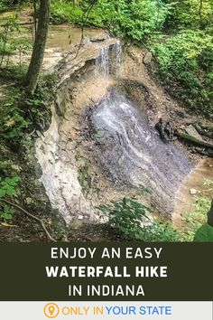 Take a scenic, family and beginner friendly hike in Indiana to a beautiful waterfall.
