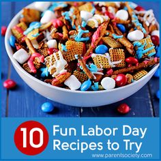 10 Fun Labor Day Recipes | Sign us up for some red, white and blue chex mix! => http://www.parentsociety.com/lifestyle/food/labor-day-red-white-blue-recipes/