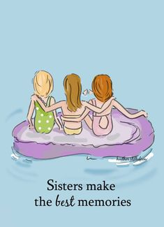 Items similar to Sister Room Art - Book Art - Sisters Make the Best Memories - Sister Art Girls Room Wall Art - - Beach House Art - Art -- Print on Etsy Sister Quotes Funny, Bff Quotes, Family Quotes, Sister Sayings, Qoutes, Sibling Quotes, Daughter Quotes, Friendship Quotes, Sisters Art