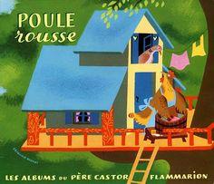 """""""Poule Rousse"""" par Lida, illustrations d'Etienne Morel. Album du Père Castor, Flammarion"""