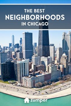 Check out our guide to the best Chicago neighborhoods.