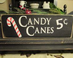 Primitive Decor,Candy Canes Five Cents, Primitive Wood Sign, Candy Cane Sign, Christmas Sign, Rustic Christmas Sign,Farmhouse Christmas