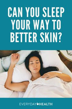 Learn how a good night's sleep can affect your skin.