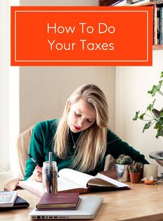 The Millennial's Guide To Doing Taxes — In 5 Easy Steps+#refinery29