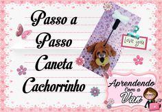 (DIY) PASSO A PASSO CANETA CACHORRINHO COM MOLDE MINI PETS M