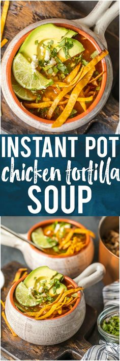 INSTANT POT CHICKEN TORTILLA SOUP