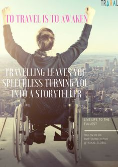 """""""To Travel is To Awaken."""" """"Travelling Leaves You Speechless Turning You Into a StoryTeller."""" """"Live Life To The Fullest!"""" #travel #world #tours #onlinetravelagency #travellers #traveling #nature #light #explore #discover #followus #disabilities #specialneeds #happiness #startups #ilovetravel #adventures #liveitup #quotes #motivation #disability #awake #subscribe #comingsoon"""