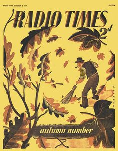 Radio Times Cover 1937-10-08 Autumn Leaves by combomphotos, via Flickr