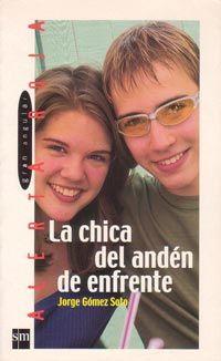 """""""La chica del andén de enfrente"""" de Jorge Gómez"""