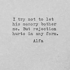"""Alfa Holden on Instagram: """"Rejection hurts even when it comes in the form of a memory. #regret #alfapoet #selflove #inspiration #motivation #wotd #potd #poems…"""" My Poetry, Poetry Quotes, Rejection Hurts, I Tried, Regrets, Self Love, It Hurts, Poems, Things To Come"""