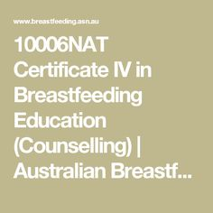 10006NAT Certificate IV in Breastfeeding Education (Counselling) | Australian Breastfeeding Association