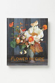 The Flower Recipe Book #anthropologie